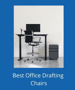 Chrome and black drafting chair next to a standing desk and filing drawer above text reading best office drafting chairs