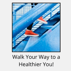 """Red sneakers going up blue stairs with text reading """"Walk Your Way to a Healthier You"""""""