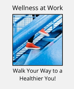 """Red sneakers going up blue steps with text reading """"Wellness at Work - Walk Your Way to a Healthier You"""""""