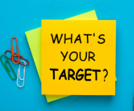 """Yello sticky note with text reading What's Your Target?"""""""