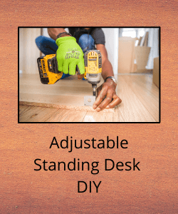 """Man drilling into wood above text reading """"Adjustable Standing Desk DIY"""""""